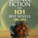 Science Fiction: The 101 Best Novels–1985-2010