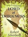 Lord of Darkness– Silverberg